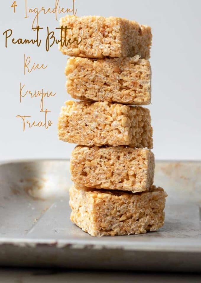 4 Ingredient Peanut Butter Rice Krispie Treats