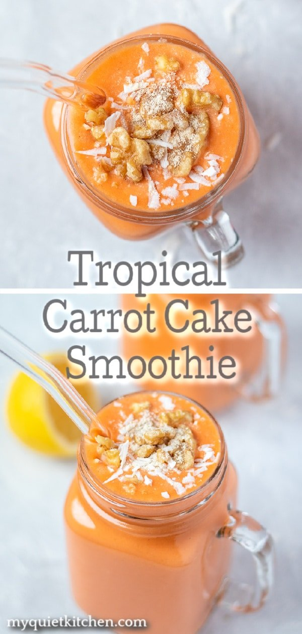 Tropical Carrot Cake Smoothie Pin for Pinterest