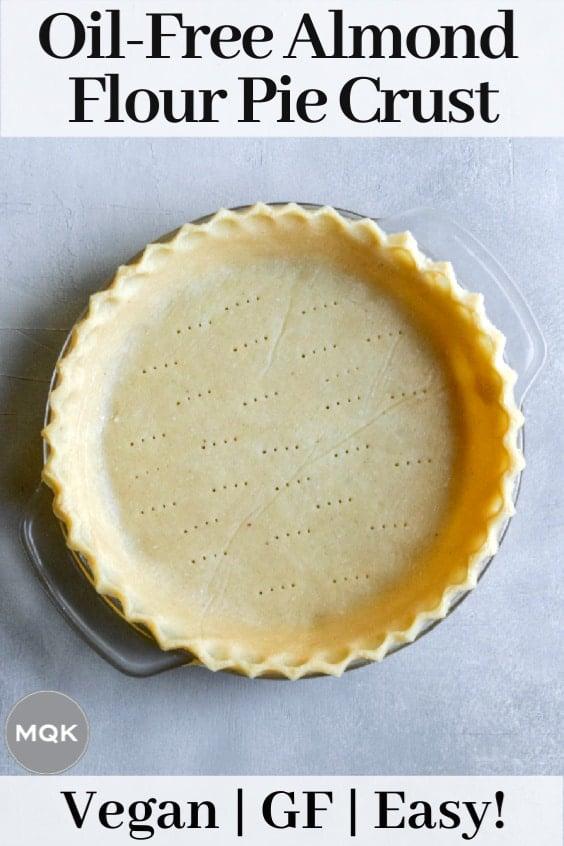 Vegan Almond Flour Pie Crust pin for Pinterest