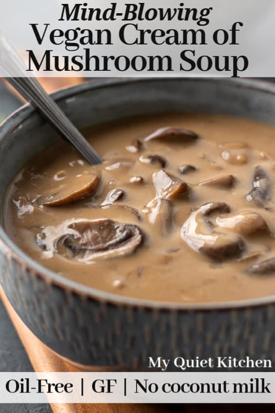 Vegan Cream of Mushroom Soup pin for Pinterest