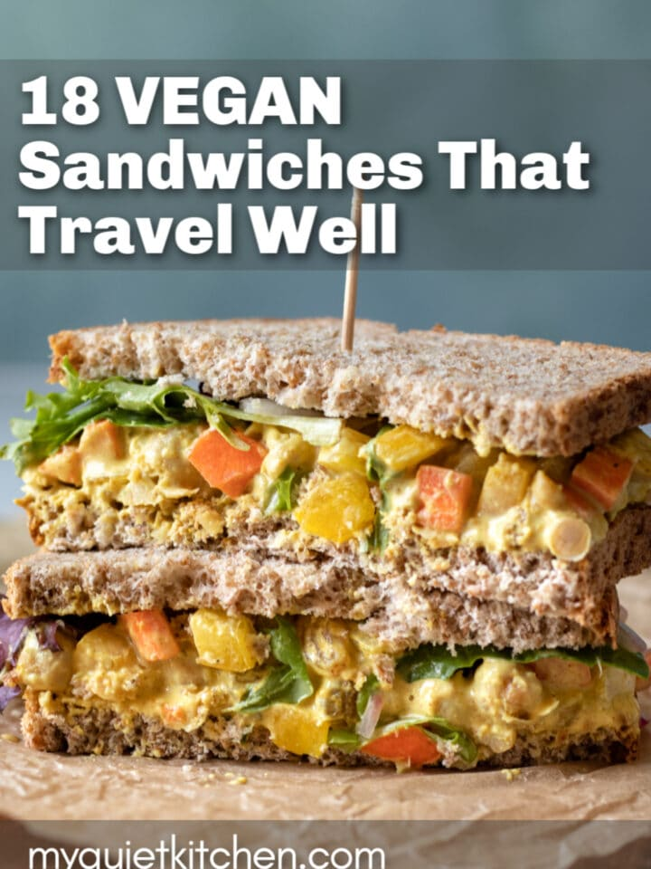 "stack of 2 sandwich halves with text overlay saying ""18 Vegan Sandwiches That Travel Well"""